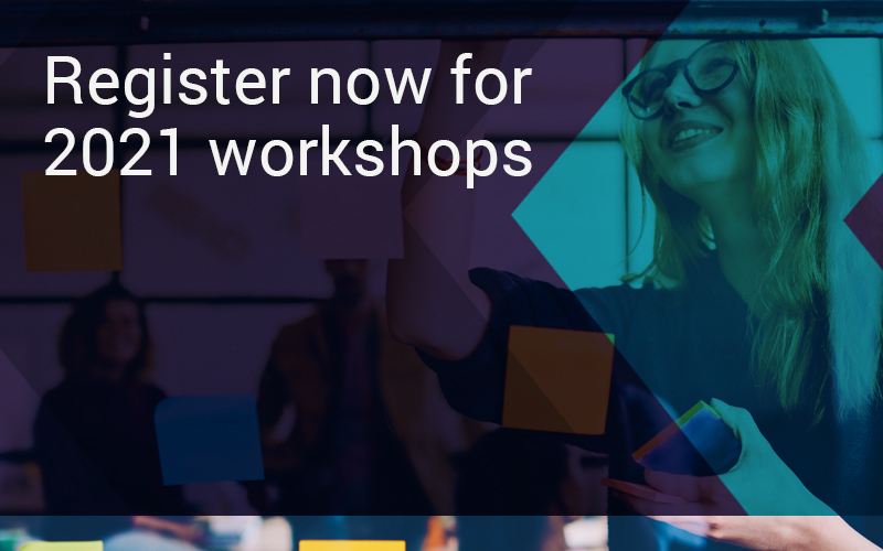 Register now for 2021 workshops